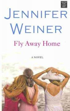 'Fly Away Home' by Jennifer Weiner