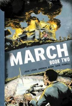 'March: Book Two'  by  John Lewis, Andrew Aydin, Nate Powell