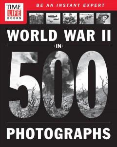 Cover: 'World War II in 500 Photographs!'
