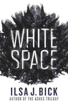 'White Space'  by  Ilsa J. Bick