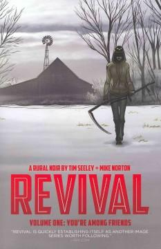Cover: 'Revival, Volume One: You're Among Friends'