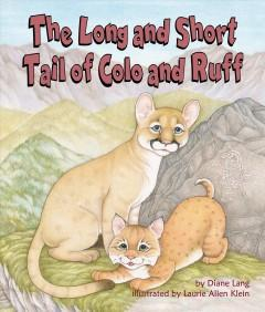 The long and short tail of Colo and Ruff