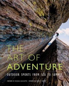 Cover: 'The Art of Adventure: Outdoor Sports from Sea to Summit'
