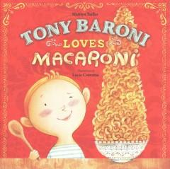 'Tony Baroni Loves Macaroni'  by  Marilyn Sadler, Lucie Crovatto, Chris Robertson