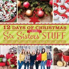 Cover: '12 Days of Christmas with Six Sisters' Stuff'