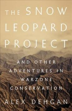 Book Cover: 'The snow leopard project'