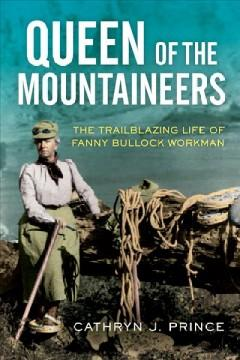 Book Cover: 'Queen of the mountaineers'