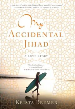 Cover: 'My Accidental Jihad'
