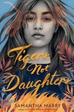 Book Cover: 'Tigers not daughters'