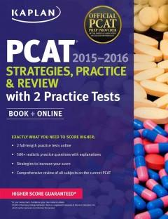 PCAT 2015-2016 : STRATEGIES PRACTICE AND REVIEW
