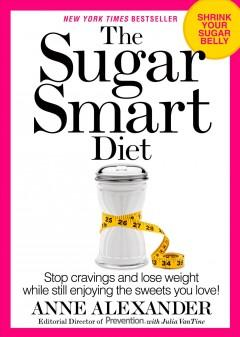 'The Sugar Smart Diet' by Anne Alexander