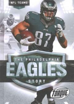 THE PHILADELPHIA EAGLES STORY