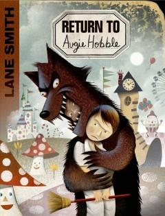 'Return to Augie Hobble' by Lane Smith