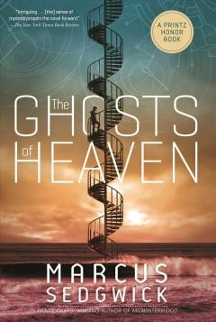 'The Ghosts of Heaven' by Marcus Sedgwick