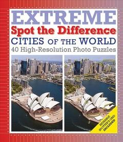 Cover: 'Cities of the World: Extreme Spot the Difference'