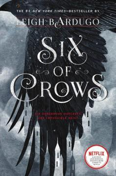 'Six of Crows (Six of Crows, #1)' by Leigh Bardugo