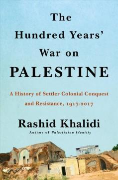 Book Cover: 'The hundred years war on Palestine'