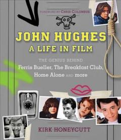 'John Hughes' by Kirk Honeycutt