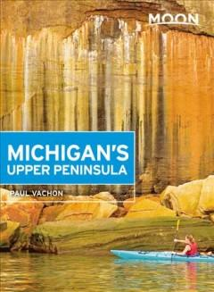 Michigans Upper Peninsula