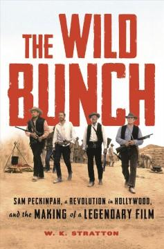 Book Cover: 'The wild bunch'