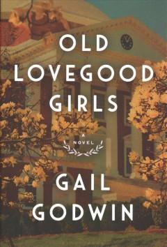 Book Cover: 'Old Lovegood girls'