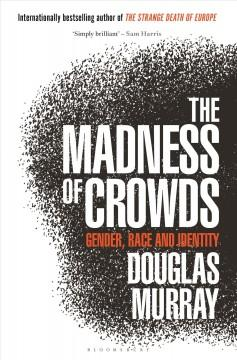 Book Cover: 'The madness of crowds'