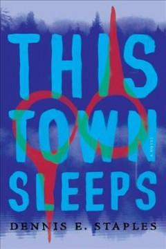 Book Cover: 'This town sleeps'