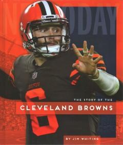 Book Cover: 'The story of the Cleveland Browns'