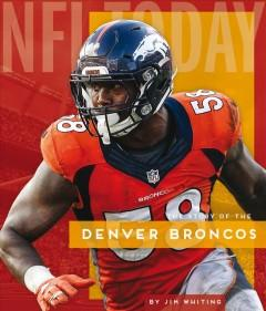 Book Cover: 'The story of the Denver Broncos'