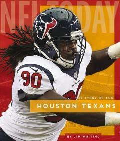 Book Cover: 'The story of the Houston Texans'