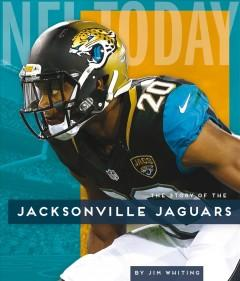 Book Cover: 'The story of the Jacksonville Jaguars'