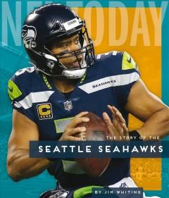 Book Cover: 'The story of the Seattle Seahawks'
