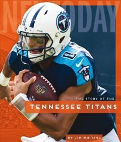 Book Cover: 'The story of the Tennessee Titans'