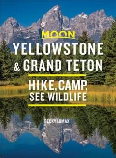 Book Cover: 'Yellowstone Grand Teton'