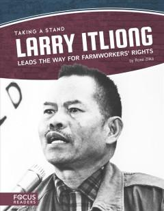 Larry Itliong leads the way for farmworkers rights