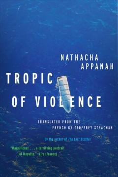 Book Cover: 'Tropic of violence'