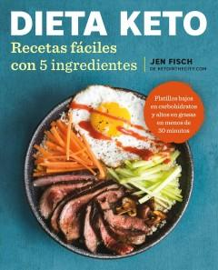 Book Cover: 'Easy 5-ingredient ketogenic diet cookbook Spanish'