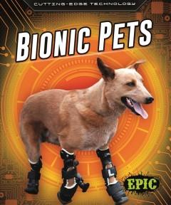 Book Cover: 'Bionic pets'