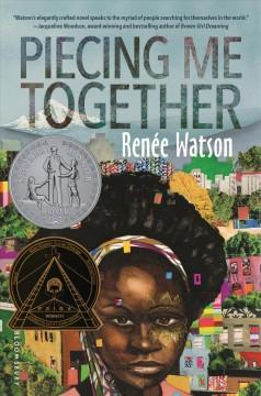 'Piecing Me Together' by Renée Watson