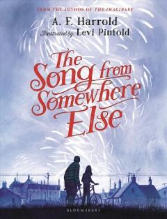 'The Song From Somewhere Else'  by  A.F. Harrold
