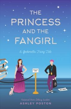 Book Cover: 'The princess and the fangirl'