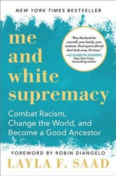Book Cover: 'Me and white supremacy'