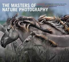 'The Masters of Nature Photography'  by