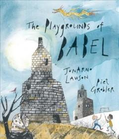 Book Cover: 'The playgrounds of Babel'