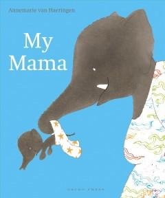 Book Cover: 'My mama'