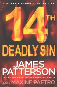 '14th Deadly Sin'  by  James Patterson, Maxine Paetro