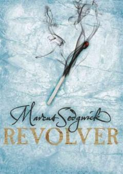 'Revolver' by Marcus Sedgwick