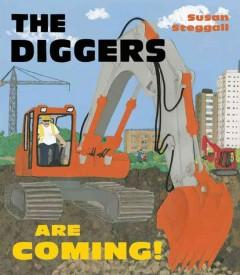'The Diggers Are Coming!' by Susan Steggall
