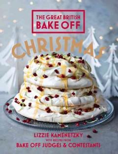 'The Great British Bake Off: Christmas'  by  Lizzie Kamenetzky