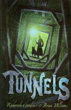 'Tunnels (Tunnels, #1)' by Roderick Gordon